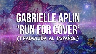 Gabrielle Aplin - Run For Cover (Traducida al Español)