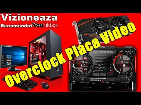 Mai Multe FPS-uri Prin Overclock Placa Video