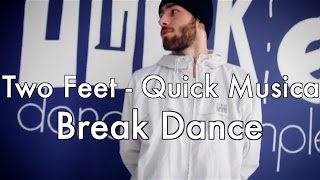 Two Feet - Quick Musical Doodles Sex | Break Dance - Yarik Chain | iLike Dance Complex