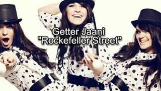 """GETTER JAANI """"Rockefeller Street"""""""