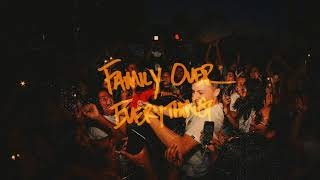 Myles Parrish - Family Over Everything (Audio)