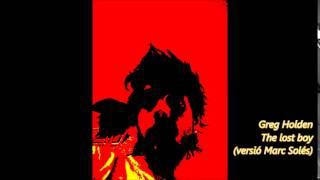 (instrumental) Greg Holden - The lost boy (versió Marc Solés)