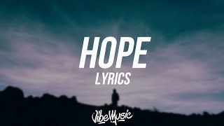 XXXTENTACION - HOPE (Lyrics / Lyric Video)