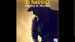 El Barrio - El Coco (Me Voy al Mundo)