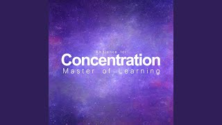 Ambience for Concentration - Molecules (Binaural Beats and Music for Studying, Reading, High...