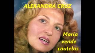 Alexandra Cruz - Maria vende cautelas (Arlindo de Carvalho)