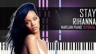 How To Play: Rihanna ft. Mikky Ekko - Stay | Piano Tutorial