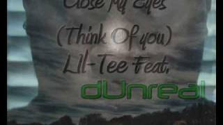 Lil-Tee Feat. dUnreal - Close My Eyes (Think Of You) [FL studio RnB song]