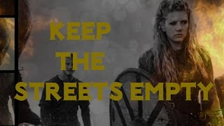 Vikings - Keep the Streets Empty for Me - Tribute