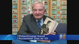 Billionaire David Rockefeller Dead At 101