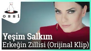 Yeşim Salkım Ft. DJ Serdar Ayyıldız - Erkeğin Zillisi (Orijinal Klip)