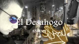 El Desahogo - sSRom