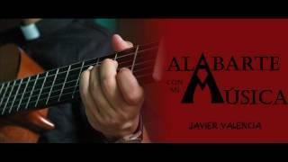 Javier Valencia - La oda de Dios