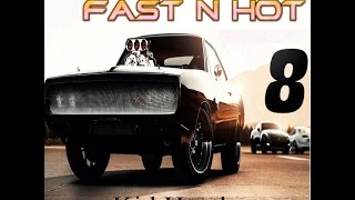 Fast n Hot (Fate of the Furious Theme Song) - Kid Hustle
