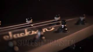 Shades of Transition (Single) - Hrithik Sharma | Progressive Metal | Djent |