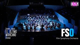 Soundtrack de El Último Mohicano - Film Symphony Orchestra - Live Music Valencia