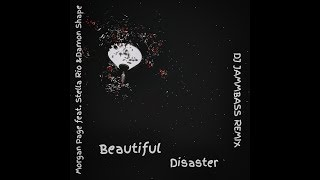Morgan Page feat. Stella Rio & Damon Sharpe - Beautiful Disaster (Dj Jammbass)