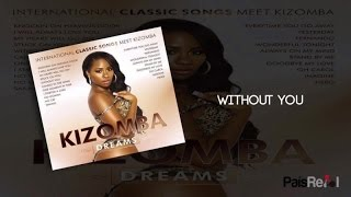 Kizomba Singers - Without You