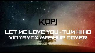 Lyric Mashup Let Me Love You-Tum Hi Ho (VidyaVox Cover) Audio Spectrum