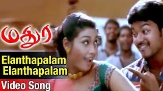 Elanthapalam Elanthapalam Video Song   Madurey Tamil Movie   Vijay   Sonia Agarwal   Vidyasagar width=