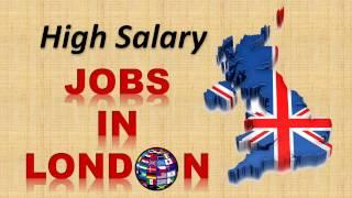 High Salary Jobs in London