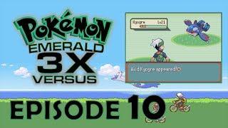CALL ME A FISHERMAN - Pokemon Emerald 3X Verusus Episode 10 w/ Saigai & TheAggronix