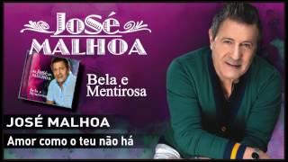 José Malhoa - Amor como o teu não há
