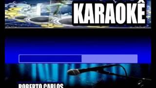 Karaokê Roberto Carlos Emoçoes