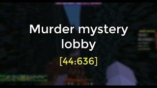 Murder mystery lobby speedrun in 44:636