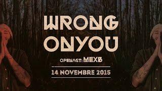 Wrongonyou / opening MexB live @ Club 33 Giri