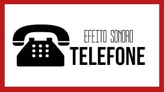 Efeito Sonoro - Telefone (Toque/Chamando)