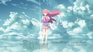 Shelter - Porter Robinson & Madeon [code:MONO cover feat. Nisa Addina]