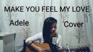 Make You Feel My Love - Adele Acoustic Cover