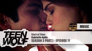 Gabrielle Aplin - Start of Time | Teen Wolf 3x11 (& 6x09) Music [HD]