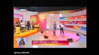 Vanessa Silva & David Antunes - Não Te Quero Mais (Praça da Alegria @ RTP1)