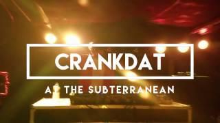Crankdat Live @ The Subterranean 4/14/17 Part 5 - Where Are Ü Now/ PLUR Police Jauz Remix
