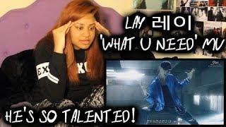 REACTION TO LAY 레이 'what U need?' MV width=