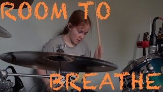 Room To Breathe - You Me At Six - Drum Cover