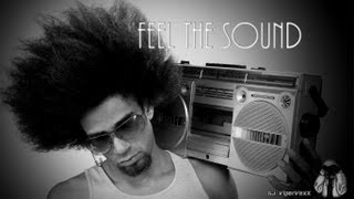 ♫ DJ ViperVexX - Feel The Sound ♫