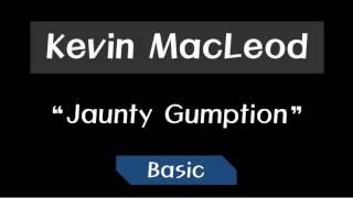 Kevin MacLeod - Jaunty Gumption ~ Basic