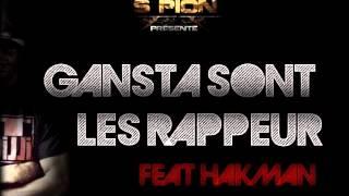 Spion - Gangsta sont les rappeur Feat. Hakman