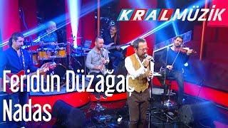 Kral POP Akustik - Feridun Düzağaç - Nadas