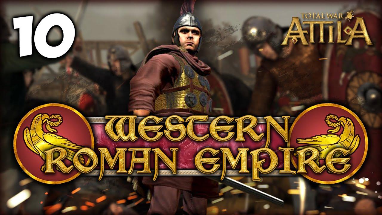 LionHeartx10 - RAMPAGE AGAINST THE REBELS! Total War: Attila - Western Roman Empire Campaign #10