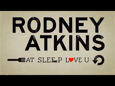 rodney-atkins-eat-sleep-love-you-repeat-official-lyric-video-rodney-atkins-official