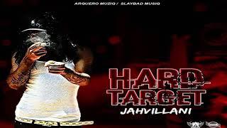 Jahvillani - Hard Target (Kaadinal Fyah Diss)