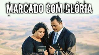 Marcado Com Glória ( Com Letra ) Luanna & Francisco  ( CD Marchando Para o Céu ) 2017