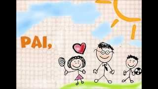 Canção Dia dos Pais: EU TE AMO PAPAI | Informações Descrição do vídeo!