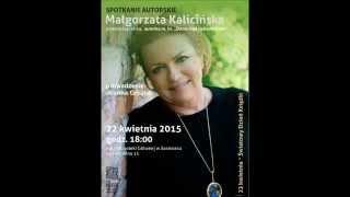 Małgorzata Kalicińska pozdrawia czytelników z GIM.13