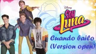 Soy Luna - Cuando Bailo (Version Open)