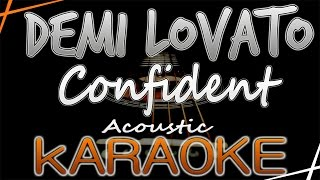 Demi Lovato - Confident - Karaoke lyrics